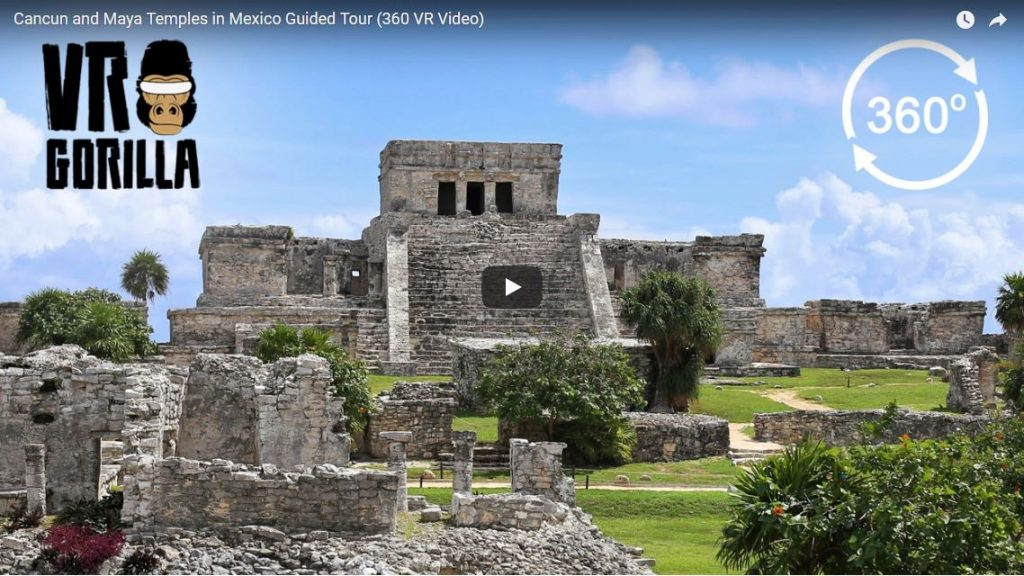 Cancun and Maya Temples in Mexico Guided Tour 360 vr - cardboard360